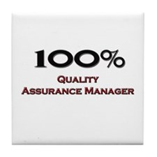 100 Percent Quality Assurance Manager Tile Coaster
