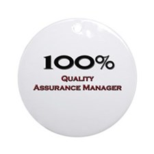 100 Percent Quality Assurance Manager Ornament (Ro