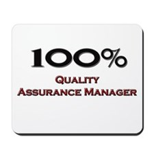 100 Percent Quality Assurance Manager Mousepad
