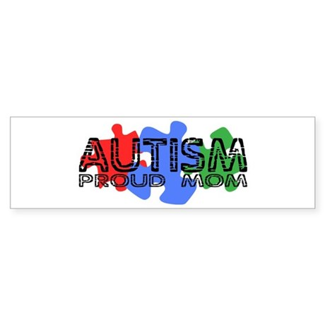 Autism - Proud Mom Bumper Sticker