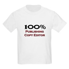 100 Percent Publishing Copy Editor T-Shirt