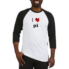 I Love pi Baseball Jersey