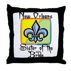 New Orleans Sister of the Bride Throw Pillow