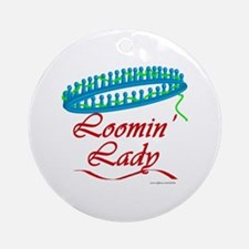 Loomin' Lady Ornament (Round)