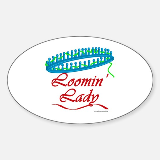 Loomin' Lady Oval Decal