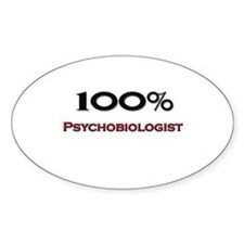 100 Percent Psychobiologist Oval Decal