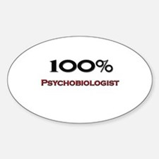 100 Percent Psychobiologist Oval Decal