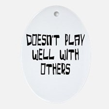 play with others Oval Ornament