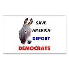 DEPORT DEMOCRATS Rectangle Decal