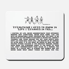 everything I need to know in life-TKD Mousepad