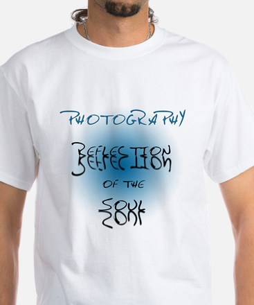 Photography Reflection of Soul White T-Shirt