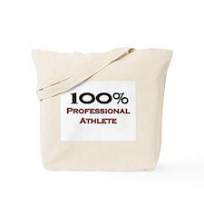100 Percent Professional Athlete Tote Bag