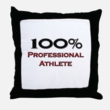 100 Percent Professional Athlete Throw Pillow