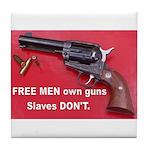 Free Men Own Guns Tile Coaster