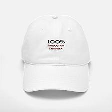 100 Percent Production Engineer Baseball Baseball Cap