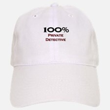 100 Percent Private Detective Baseball Baseball Cap