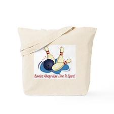 Bowlers Always Have... Tote Bag