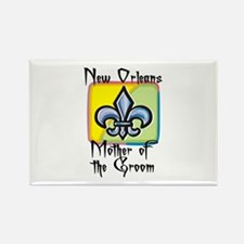 New Orleans Mother of the Groom Rectangle Magnet