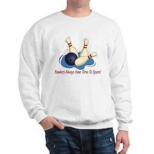 Bowlers Always Have... Sweatshirt