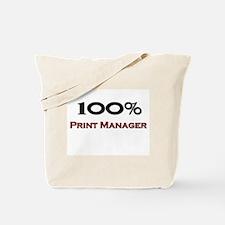 100 Percent Print Manager Tote Bag