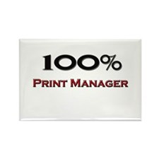 100 Percent Print Manager Rectangle Magnet