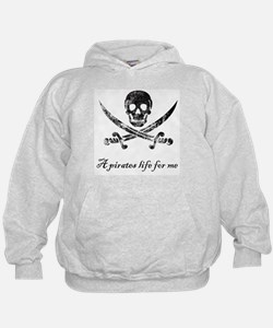 A pirates life for me Hoody