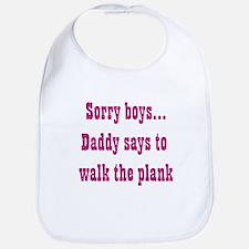 Sorry boys..daddy says to wal Bib