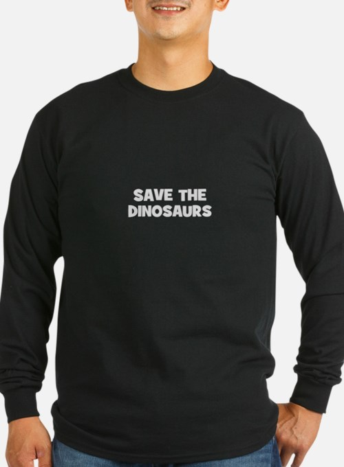 save the dinosaurs T