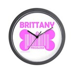 BRITTANY PRICELESS Wall Clock