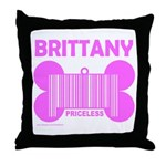 BRITTANY PRICELESS Throw Pillow
