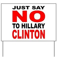 Anti-Hillary Clinton Yard Sign