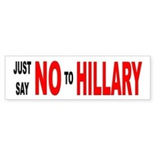 Anti-Hillary Clinton Bumper Bumper Sticker