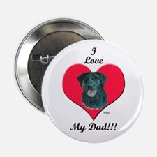 Black Lab: I love my Dad! Button