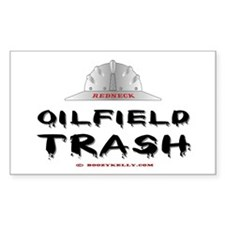 Redneck Oilfield Trash Rectangle Bumper Stickers