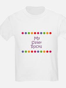 My Sister Rocks T-Shirt
