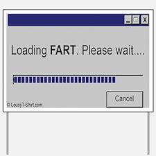 Loading FART Yard Sign