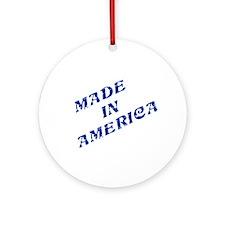 MADE IN AMERICA Ornament (Round)
