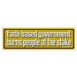 Burned at the Stake Bumper Sticker