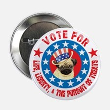 "Vote for Pug 2.25"" Button"