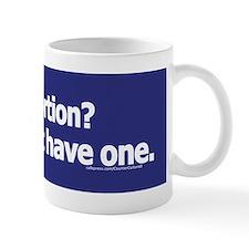 Against abortion? Mug