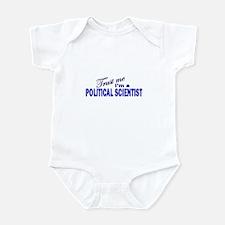 Trust Me I'm a Political Scie Infant Bodysuit