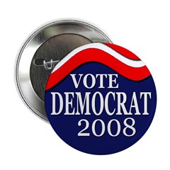 Vote Democrat 2008 Button