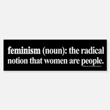 Feminism Defined Bumper Bumper Bumper Sticker