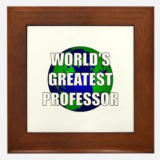 World's Greatest Professor Framed Tile