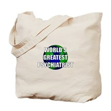 World's Greatest Psychiatrist Tote Bag