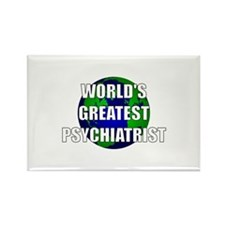 World's Greatest Psychiatrist Rectangle Magnet