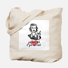 You Ain't Shit If You Can't Knit Tote Bag