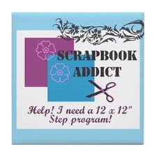 Scrapbook Addict - 12 x 12 St Tile Coaster
