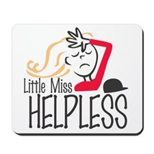 Little Miss Helpless Mousepad