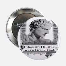 "Greek God Herpes 2.25"" Button"